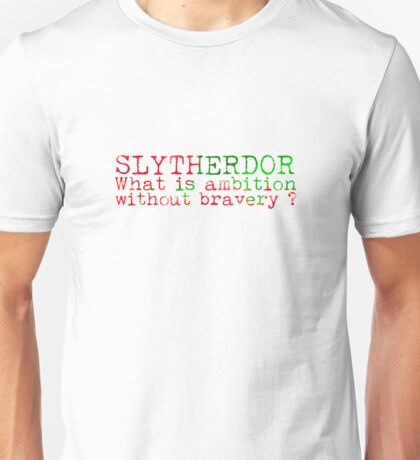 Slytherdor Quote NEW Unisex T-Shirt