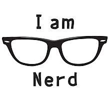 I am nerd Photographic Print