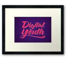 Digital Youth! Young & Trendy Typography  Framed Print