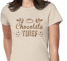 chocolate theif Womens Fitted T-Shirt