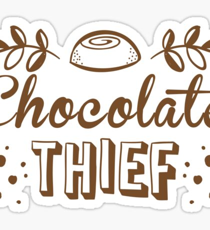 chocolate theif Sticker