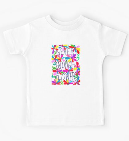 Never Enough Flowers - Light Kids Tee