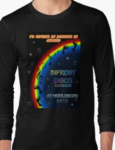 I'd Rather Be Dancing in Asgard Long Sleeve T-Shirt