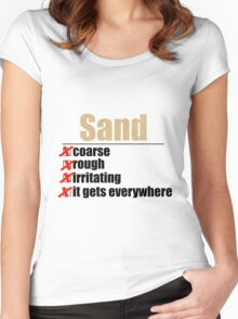 Why Anakin hates sand. Women's Fitted Scoop T-Shirt