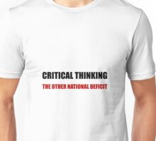 Critical Thinking National Deficit Unisex T-Shirt