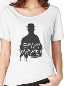 Say My Name - Heisenberg (Silhouette version) Women's Relaxed Fit T-Shirt