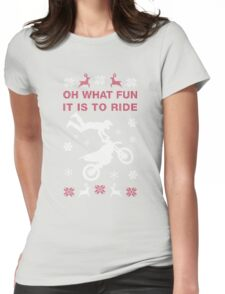 Oh What Fun It Is To Ride Womens Fitted T-Shirt
