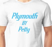 Plymouth BY Petty Unisex T-Shirt