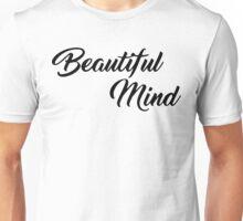 Beautiful Mind 10 Unisex T-Shirt