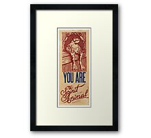 You are my spirit animal Framed Print