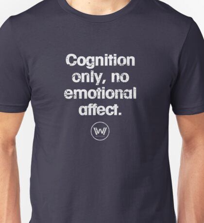 Cognition only - westworld park code  Unisex T-Shirt
