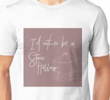 I'd Rather Be In Stars Hollow Unisex T-Shirt