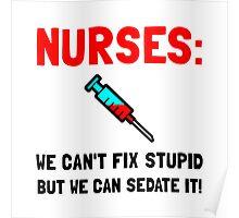 Nurses Sedated Poster