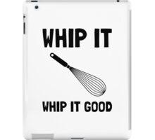 Whip It Good iPad Case/Skin