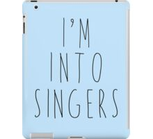 I'm Into Singers iPad Case/Skin
