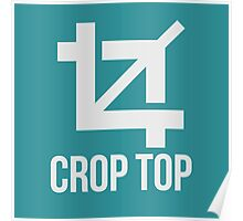 'Crop Top' Poster