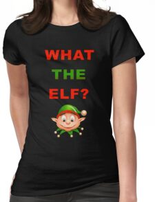 What The Elf Womens Fitted T-Shirt