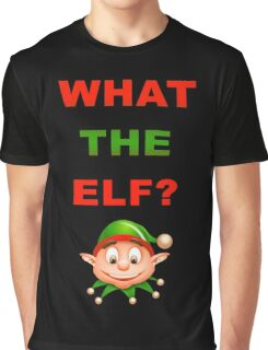 What The Elf Graphic T-Shirt