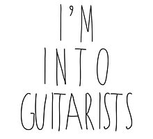 I'm Into Guitarists by heyrebekah