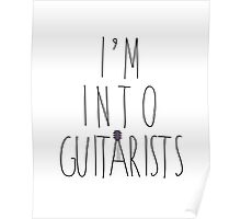 I'm Into Guitarists (w/ guitar) Poster