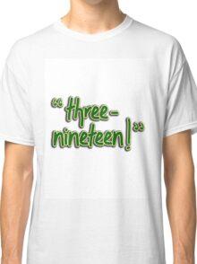 3-19 5 Classic T-Shirt