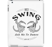 UCI Swing Club Dancing Anteaters 2015 iPad Case/Skin