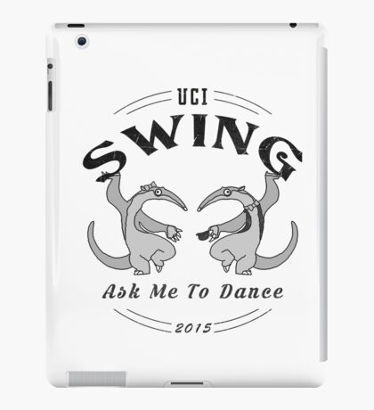 UCI Swing Club Dancing Anteaters 2015 iPad Case/Skin