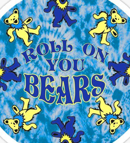 Roll On You Bears  Sticker