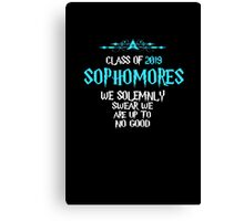 Sophomores - Class of 2019 - We Solemnly Swear We Are Up To No Good Canvas Print