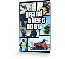 Grand Theft Noot Greeting Card