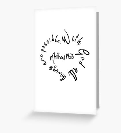 Matthew 19:26 Bible Quote Love Heart Greeting Card