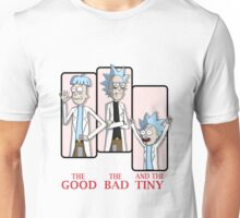The Good. The Bad. And the Tiny! Unisex T-Shirt