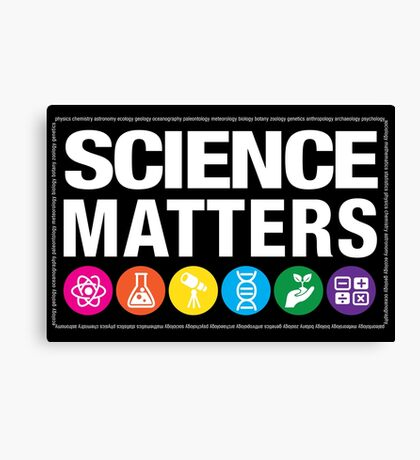 Science Matters Canvas Print