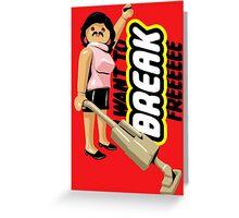 Break Free Greeting Card