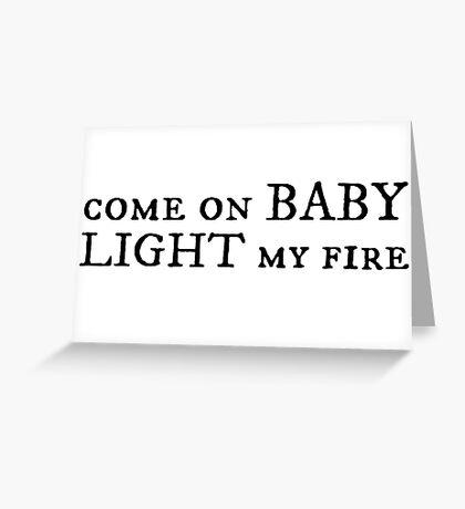 jim morrison the doors rock n roll guitar song light my fire lyrics hippie cool t shirts Greeting Card