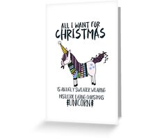 Ugly Sweater Wearing, Mistletoe Eating Christmas Unicorn Greeting Card