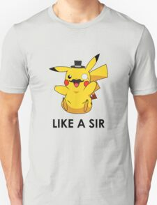 Like a Sir (Pikachu) T-Shirt