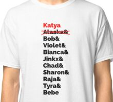 Rupaul's Drag Race Winners With Katya Zamolodchikova Classic T-Shirt
