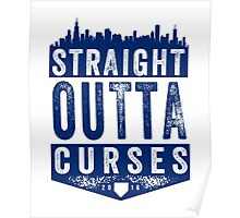 Straight Outta Curses (blue version) Poster