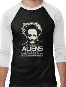 Ancient Aliens build everything Giorgio Tsoukalos Men's Baseball ¾ T-Shirt
