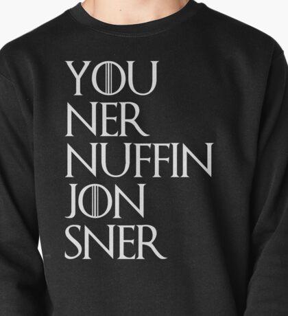 You ner nuffin jon sner | white Pullover