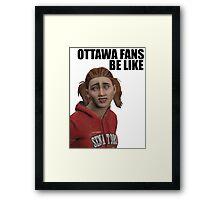 Ottawa Fans Be Like - NHL 15 meme - reddit Framed Print