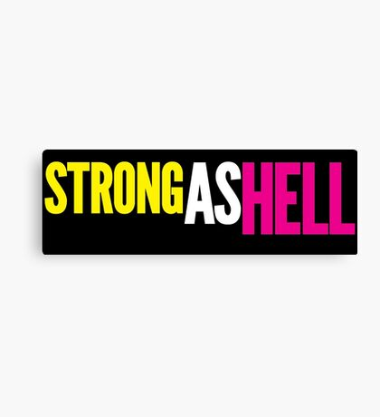 """Females Are """"Strong As Hell"""" (black bg) by BenCapozzi Canvas Print"""
