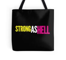"Females Are ""Strong As Hell"" (black bg) by BenCapozzi Tote Bag"