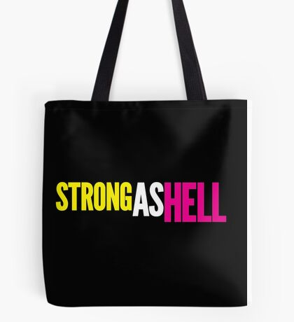 """Females Are """"Strong As Hell"""" (black bg) by BenCapozzi Tote Bag"""