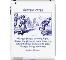 Georgie Porgy Mother Goose Illustrated Nursery Rhyme iPad Case/Skin