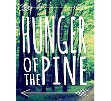 HUNGER OF THE PINE Photographic Print