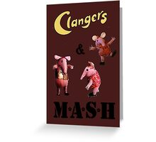 Clangers and M A S H Greeting Card