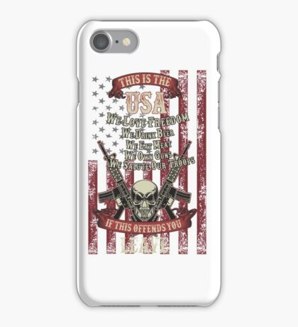 This is the USA We love freedom We own guns iPhone Case/Skin