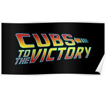 Cubs to the Victory! Poster